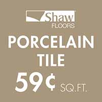 Shaw Floors porcelain tile only $.59 sq. ft.